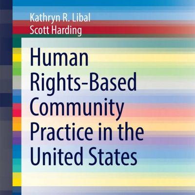 Human rights-based community practice in the United States کتاب